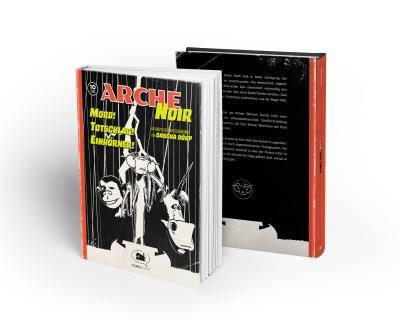 Arche Noir – ein Grafischer Groschenroman